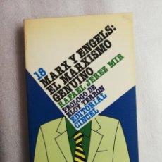 Libros de segunda mano: RAFAEL JEREZ MIR : MARX Y ENGELS: EL MARXISMO GENUINO. Lote 188603956