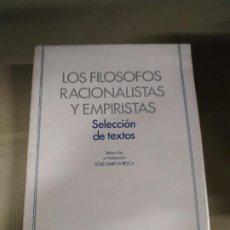 Libros de segunda mano: LOS FIÓSOFOS RACIONALISTAS Y EMPIRISTAS - SELECCIÓN DE JOSÉ GARCÍA ROCA. Lote 188622926