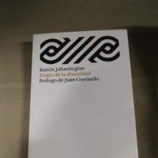 Libros de segunda mano: ELOGIO DE LA DIVERSIDAD - RAMIN JAHANBEGLOO. PRÓLOGO DE JUAN GOYTISOLO. Lote 188623615