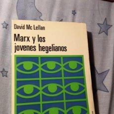 Libros de segunda mano: MARX Y LOS JOVENES HEGELIANOS. DAVID MC LELLAN. MARTINEZ ROCA (HEGEL, KARL). Lote 188762728