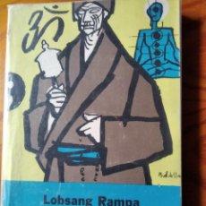 Libros de segunda mano: LA SABIDURIA DE LOS ANCIANOS, LOBSANG RAMPA - ED. TROQUEL 1975. Lote 189273091