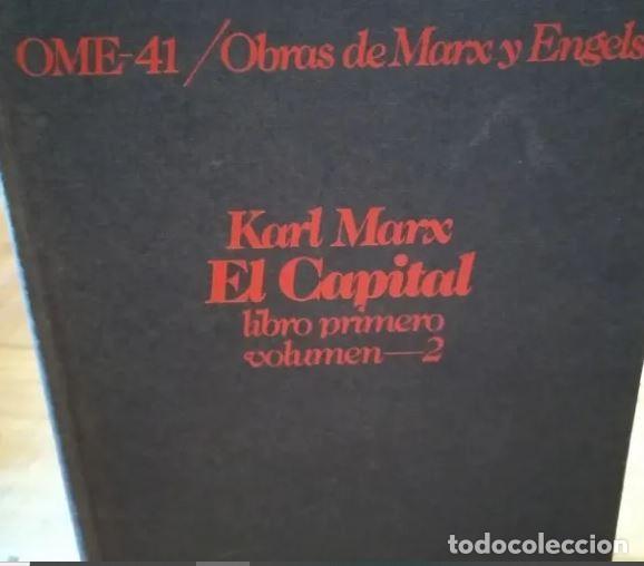 MARX. EL CAPITAL. LIBRO I, VOL. II. EDITORIAL GRIJALBO-CRÍTICA (Libros de Segunda Mano - Pensamiento - Filosofía)