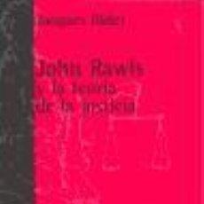 Libros de segunda mano: JOHN RAWLS Y LA TEORÍA DE LA JUSTICIA. - BIDET, JACQUES.. Lote 189734073