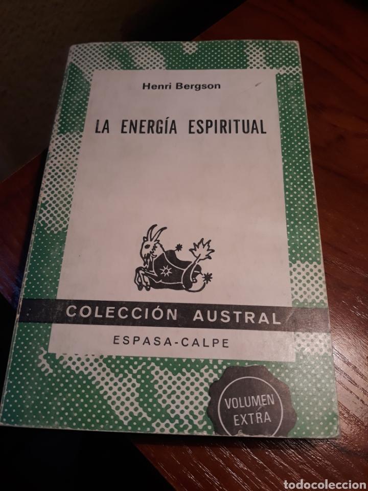 LA ENERGÍA ESPIRITUAL. HENRI BERGSON (Libros de Segunda Mano - Pensamiento - Filosofía)
