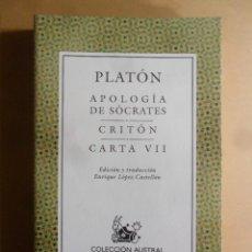 Livros em segunda mão: PLATON - APOLOGIA DE SOCRATES/CRITON/CARTA VII - ESPASA COL. AUSTRAL Nº 164 - 2005. Lote 190123350