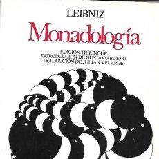 Livros em segunda mão: MONADOLOGÍA. DE LEIBNIZ. EDICIÓN TRILINGÜE ( LATÍN,FRANCÉS Y CASTELLANO ). Lote 190171580
