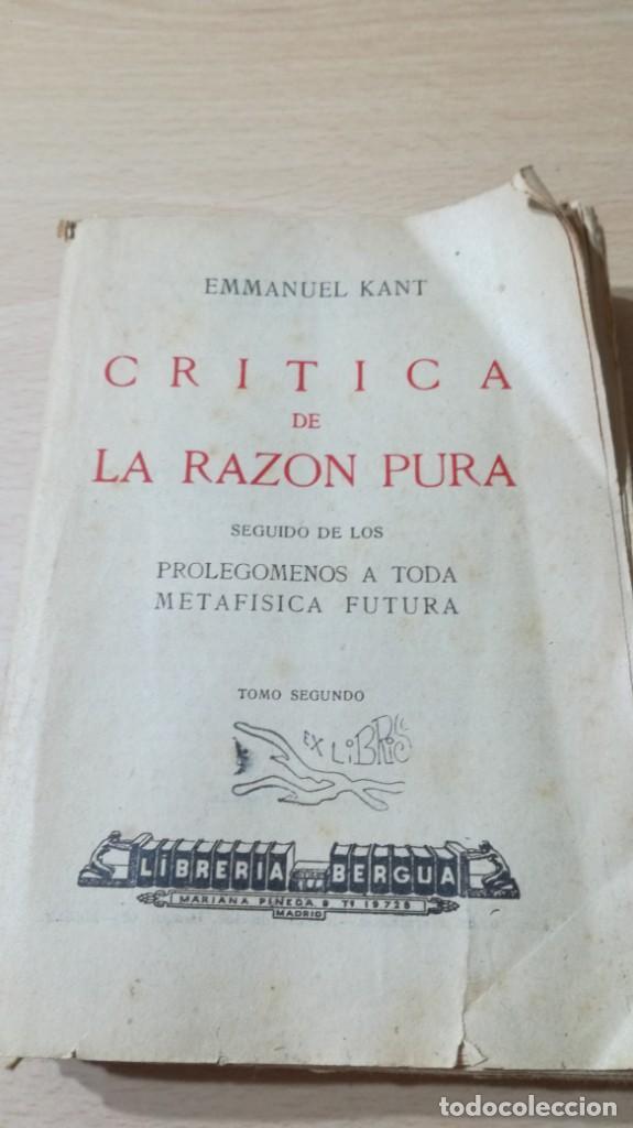 Libros de segunda mano: CRITICA DE LA RAZON PURA- ENMANUEL KANT - PROLEGOMENOS A TODA METAFISICA FUTURA - 1934 BERGUA / J - Foto 3 - 190445730