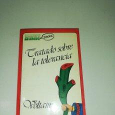 Libros de segunda mano: TRATADO SOBRE LA TOLERANCIA, VOLTAIRE. Lote 190487221