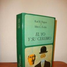 Libros de segunda mano: EL YO Y SU CEREBRO - KARL R. POPPER Y JOHN C. ECCLES - LABOR, RARO. Lote 190632665