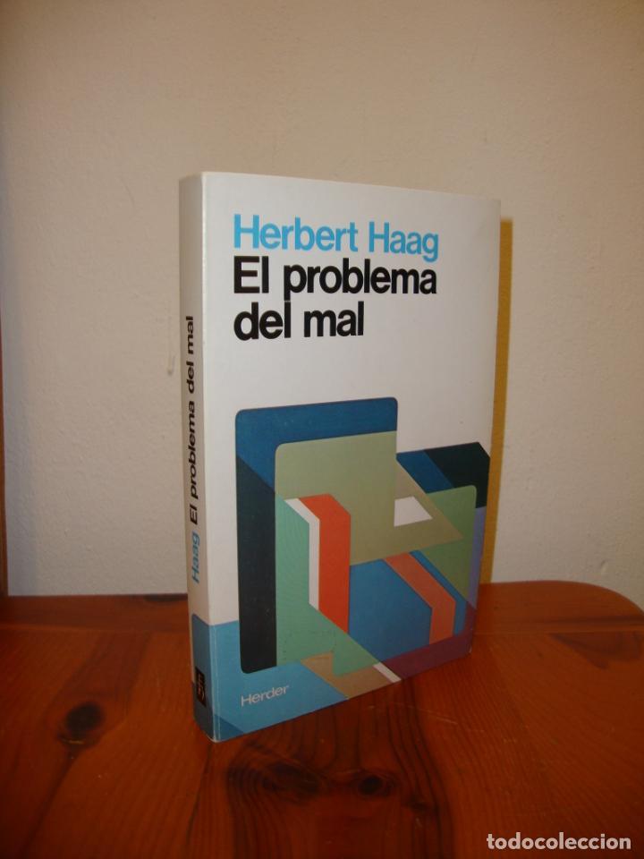 EL PROBLEMA DEL MAL - HERBERT HAAG - HERDER, EXCELENTE ESTADO (Libros de Segunda Mano - Pensamiento - Filosofía)