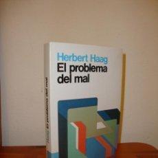 Libros de segunda mano: EL PROBLEMA DEL MAL - HERBERT HAAG - HERDER, EXCELENTE ESTADO. Lote 190634246