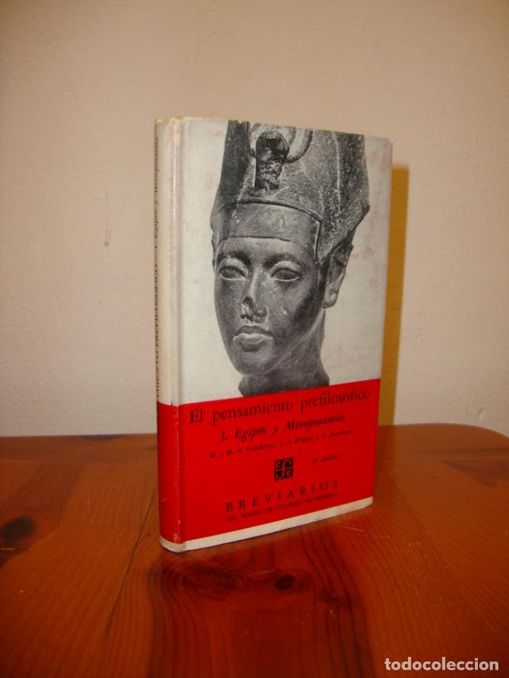 EL PENSAMIENTO PREFILOSÓFICO. 1. EGIPTO Y MESOPOTAMIA - FCE (Libros de Segunda Mano - Pensamiento - Filosofía)