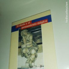 Libros de segunda mano: MARY SOL OLMEDO, EL DUELO Y EL PENSAMIENTO MAGICO. Lote 190636831