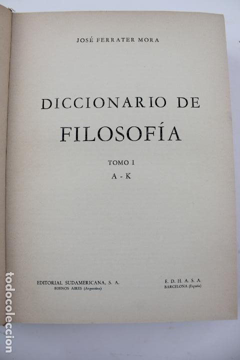 Libros de segunda mano: L-4373. DICCIONARIO DE FILOSOFIA JOSE FERRATER MORA. 2 TOMOS. 1965. - Foto 3 - 190936430