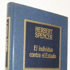 Libros de segunda mano: EL INDIVIDUO CONTRA EL ESTADO - HERBERT SPENCER. Lote 191194951