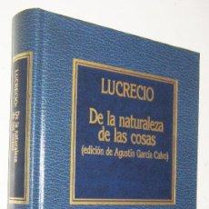 Libros de segunda mano: DE LA NATURALEZA DE LAS COSAS - LUCRECIO. Lote 191196997