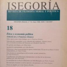 Libros de segunda mano: ISEGORIA 18 ETICA Y ECONOMIA POLITICA. Lote 191198756