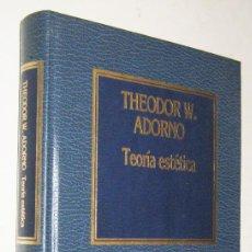 Libros de segunda mano: TEORIA ESTETICA - THEODOR W. ADORNO. Lote 191206001