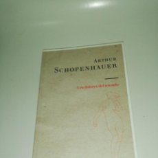 Libros de segunda mano: ARTHUR SCHOPENHAUER, LOS DOLORES DEL MUNDO . Lote 191316358
