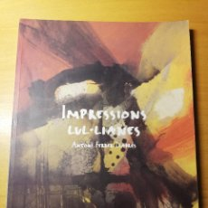 Libros de segunda mano: IMPRESSIONS LUL.LIANES (ANTONI FERRER LLABRÉS). Lote 191848691