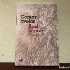 Libros de segunda mano: CONTAR OVEJAS. MEDITACIONES. 1021 DÍAS EN EL CAMPO. AXEL LINDÉN. EDITORIAL VEGARA. Lote 192002132