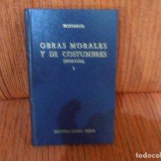 Livres d'occasion: OBRAS MORALES Y DE COSTUMBRES. MORALIA. I. PLUTARCO. ED. GREDOS. Lote 192252498