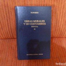 Livres d'occasion: OBRAS MORALES Y DE COSTUMBRES. MORALIA. IX. PLUTARCO. ED. GREDOS. Lote 192262315