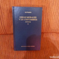 Livres d'occasion: OBRAS MORALES Y DE COSTUMBRES. MORALIA. XI. PLUTARCO. ED. GREDOS. Lote 192263295
