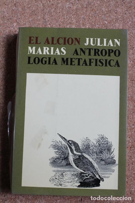ANTROPOLOGÍA METAFÍSICA. MARÍAS (JULIÁN) MADRID, EDICIONES DE LA REVISTA DE OCCIDENTE, 1973. (Libros de Segunda Mano - Pensamiento - Filosofía)