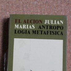 Libros de segunda mano: ANTROPOLOGÍA METAFÍSICA. MARÍAS (JULIÁN) MADRID, EDICIONES DE LA REVISTA DE OCCIDENTE, 1973.. Lote 192364226