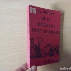 Libros de segunda mano: EL ORIGEN DE LA DESIGUALDAD ENTRE LOS HOMBRES - J. J. ROUSSEAU (ESTUDIO PRELIMINAR DE J. CASTELLOTE. Lote 192541551