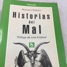 Livros em segunda mão: HISTORIAS DEL MAL, BERNARD SICHERE EDITORIAL GEDISA 1ª EDICIÓN 1996. Lote 192559271
