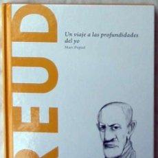 Libros de segunda mano: FREUD - UN VIAJE A LAS PROFUNDIDADES DEL YO - MARC PEPIOL - . Lote 192589517