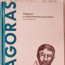 Libros de segunda mano: PITAGORAS Y EL PENSAMIENTO PRESOCRÁTICO - VÍCTOR GÓMEZ PIN 2015 - VER INDICE. Lote 192592465