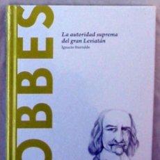 Libros de segunda mano: HOBBES - LA AUTORIDAD SUPREMA DEL GRAN LEVIATÁN - IGNACIO ITURRALDE - NUEVO A ESTRENAR. Lote 192619667
