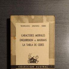 Livros em segunda mão: CARACTERES MORALES - ENQUIRIDION O MAXIMAS - LA TABLA DE CEBES - TEOFRASTO - EPICTETO - CEBES. COLE. Lote 192679391