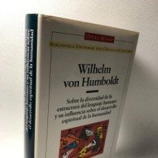 Libros de segunda mano: WILHELM VON HUMBILDT ···SOBRE LA DIVERSIDAD DE LA ESTRUCTURA DEL LENGUAJE HUMANO ·· EDIT. OPERA MUND. Lote 193009687