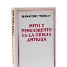 Livros em segunda mão: MITO Y PENSAMIENTO EN LA GRECIA ANTIGUA - VERNANT, JEAN-PIERRE. Lote 193185240
