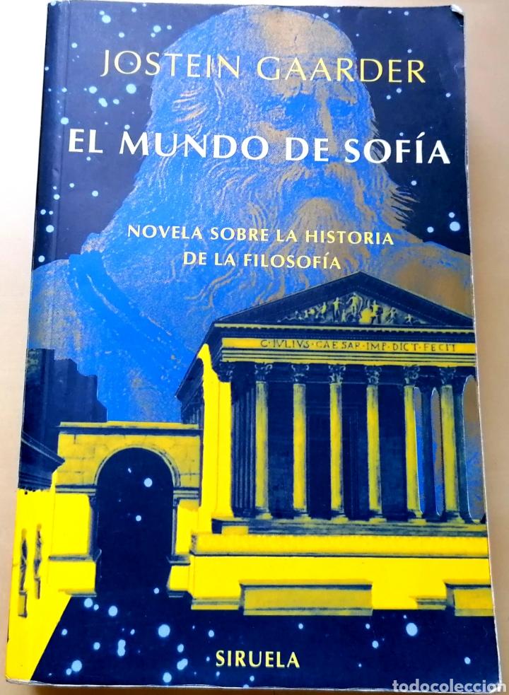 EL MUNDO DE SOFÍA ; JOSTEIN GAARDER - EDICIONES SIRUELA 2003 (Libros de Segunda Mano - Pensamiento - Filosofía)