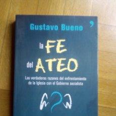 Livros em segunda mão: LA FE DEL ATEO. GUSTAVO BUENO. Lote 193398937