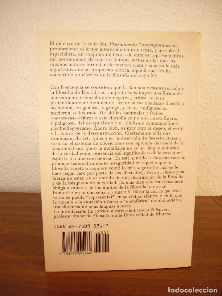 Libros de segunda mano: JACQUES DERRIDA: LA DESCONSTRUCCIÓN EN LAS FRONTERAS DE LA FILOSOFÍA (PAIDÓS, 1989) MUY RARO - Foto 3 - 193423646