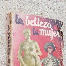 Libros de segunda mano: ANTIGUO LIBRO LA BELLEZA DE LA MUJER CARLOS BRANDT. Lote 193906567