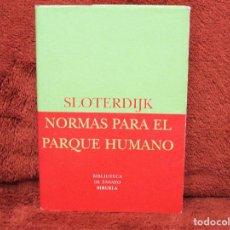 Livros em segunda mão: NORMAS PARA EL PARQUE HUMANO SLOTERDIJK SIRUELA. Lote 194110022
