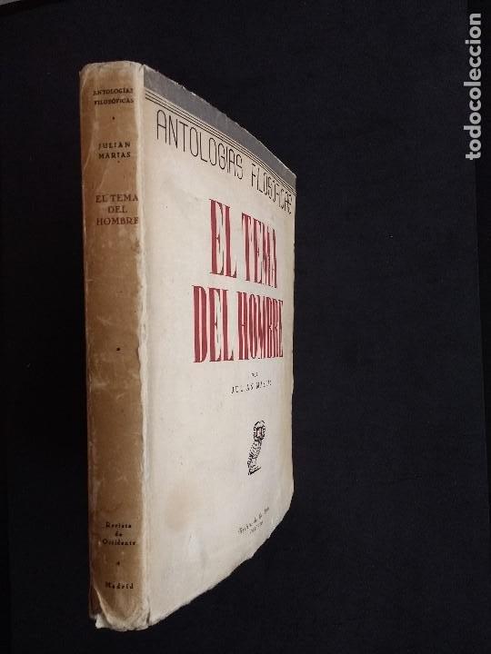 Libros de segunda mano: ANTOLOGÍAS FILOSÓFICAS I. EL TEMA DEL HOMBRE. JULIÁN MARÍAS. REV. DE OCCIDENTE. 1ª ED. MADRID, 1943. - Foto 2 - 194220338