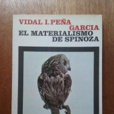 Libros de segunda mano: EL MATERIALISMO DE SPINOZA, VIDAL PEÑA GARCIA, BIBLIOTECA DE FILOSOFIA REVISTA DE OCCIDENTE, 1974. Lote 194221678