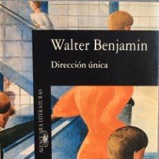 Libros de segunda mano: DIRECCIÓN ÚNICA. WALTER BENJAMIN. ALFAGUARA. Lote 194222812