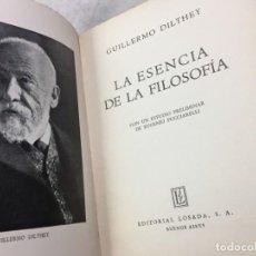 Libros de segunda mano: LA ESENCIA DE LA FILOSOFÍA WILHELM DILTHEY, PUBLICADO POR LOSADA. 1944. Lote 194223071