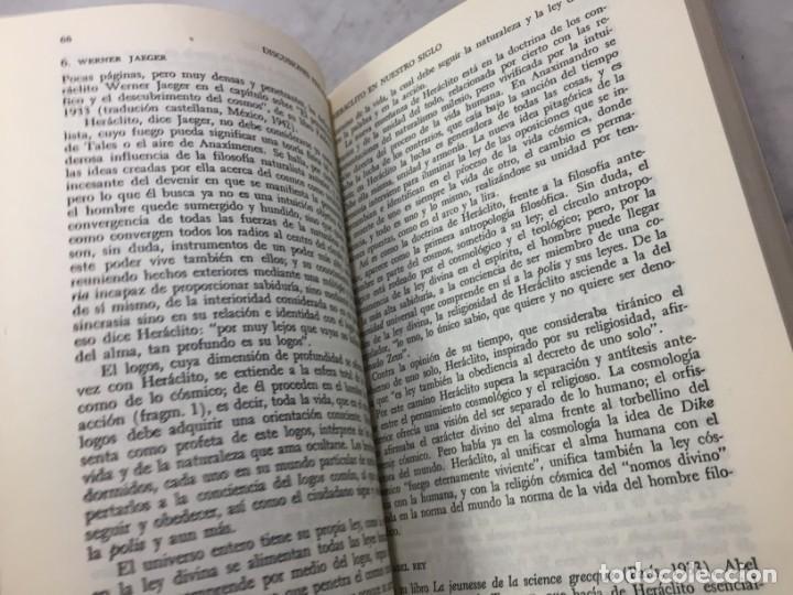 Libros de segunda mano: HERACLITO. TEXTOS Y PROBLEMAS DE SU INTERPRETACION. RODOLFO MONDOLFO 1978 SIGLO XXI - Foto 10 - 194223658