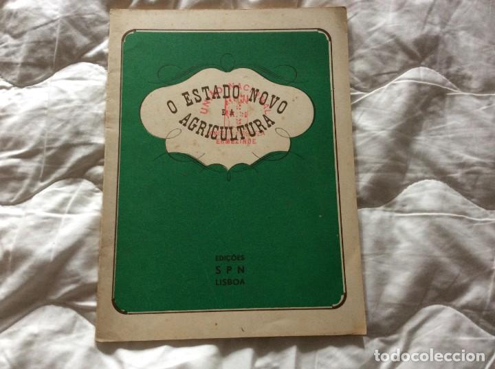 O ESTADO NOVO E A AGRICULTURA. EDIÇÕES SPN, 1938. (Libros de Segunda Mano - Pensamiento - Filosofía)