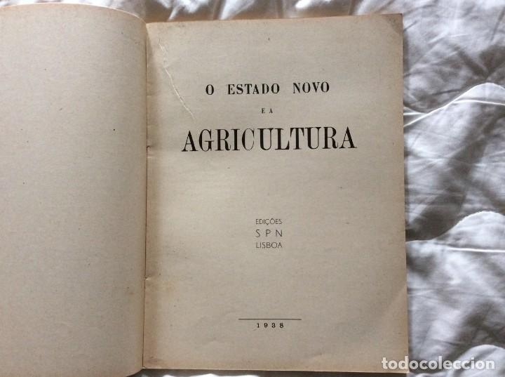 Libros de segunda mano: O Estado novo e a Agricultura. Edições SPN, 1938. - Foto 2 - 194242813